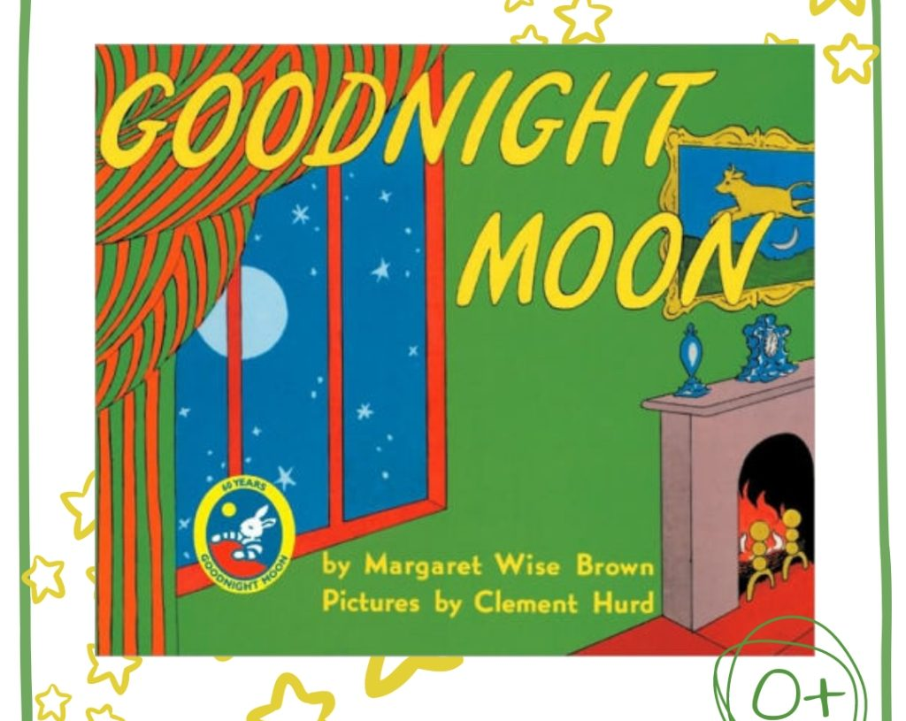 """Margaret Wise Brown, Clement Hurd """"Goodnight Moon"""""""