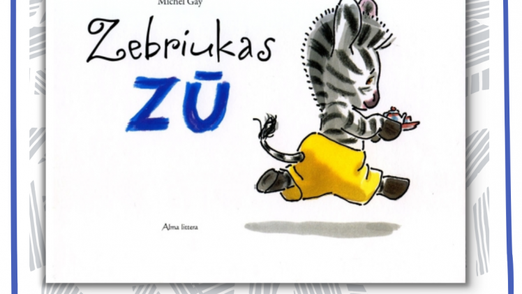 "Michel Gay ""Zebriukas Zū"""
